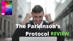 Parkinson's Disease Protocol Review - Worth Trying?